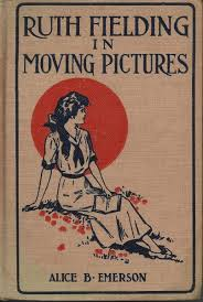 Book Cover of Ruth Fielding in Moving Pictures, 1916. First Dust Jacket.