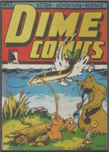 Primarily red, yellow and blue front cover of Dime Comics #25.