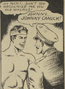 Nick recognizes Johnny Canuck.