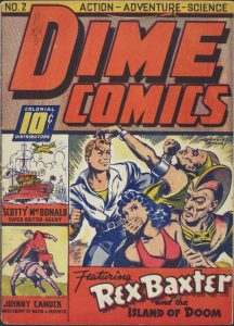 Leo Bachle. Dime Comics. No. 2, April 1942, Commercial Signs of Canada: Cover. Bell Features Collection, Library and Archives Canada