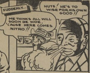 "Lazare, Jerry. Panel from""Nitro."" Dime Comics. No. 22, April 1945, Bell Features Collection, Library and Archives Canada."