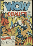 "Fig. 1. Front Cover (recto) of ""Wow Comics Issue No.12"" in four toned printing using the colours magenta, yellow, cyan, and black. The ""Bell Features"" 10 cent logo is seen on the right hand side underneath the large print words; ""WOW COMICS""."