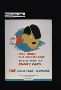 """Even Under This Friendly Roof There May Be Enemy Ears."" Wartime Security Poster, 1939 - 1945. Canadian War Museum."